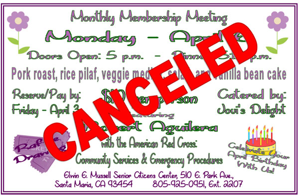 MONTHLY MEMBER MEETING CANCELED